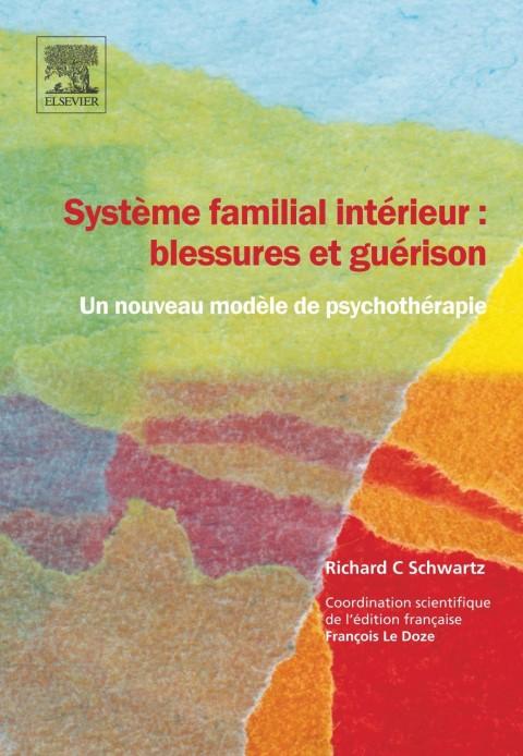 Système familial intérieur: blessures et guérison.